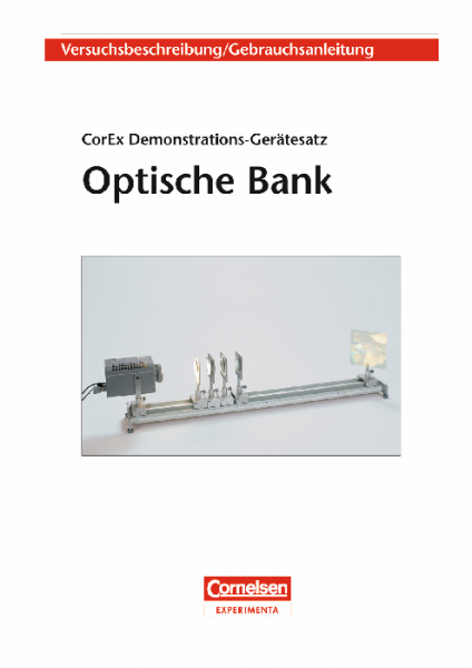 "Versuchsanleitung ""Optische Bank"""