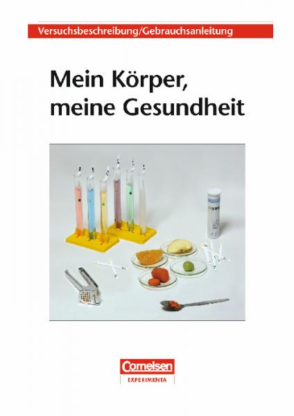 """Versuchsanleitung """"Mein Körper, meine Gesundheit"""""""