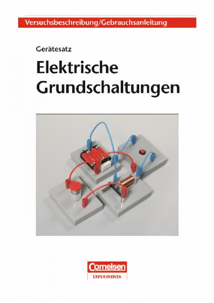 """Versuchsanleitung """"Elektrische Grundschaltungen"""""""