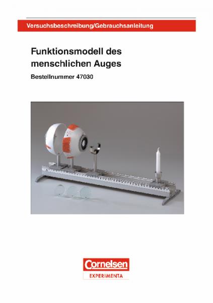 """Versuchsanleitung """"Funktionsmodell Menschliches Auge"""""""