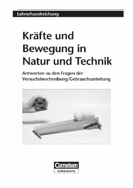 """Lehrerhandreichung """"Kräfte und Bewegung in Natur und Technik"""""""