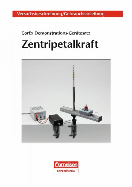"""Versuchsanleitung """"Demonstrations-Gerätesatz Zentripetalkraft"""""""