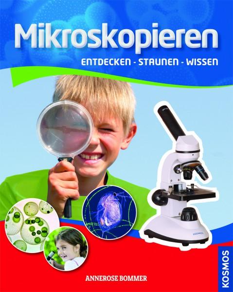 Mikroskopieren - Entdecken - staunen - wissen