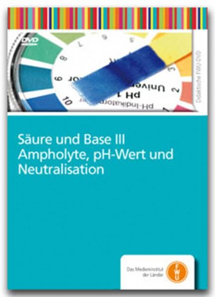 DVD - Säure und Base III - Ampholyte, pH-Wert und Neutralisation