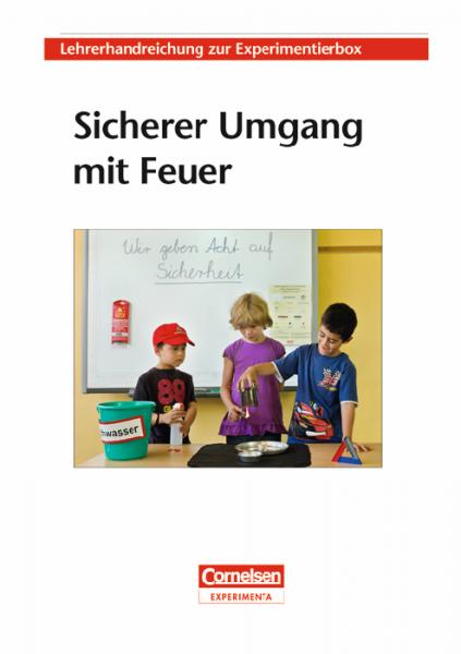 """Lehrerhandreichung """"Sicherer Umgang mit Feuer"""""""