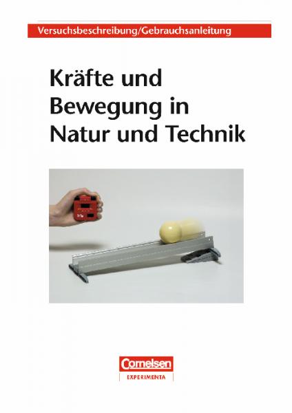 """Versuchsanleitung """"Kräfte und Bewegung in Natur und Technik"""""""