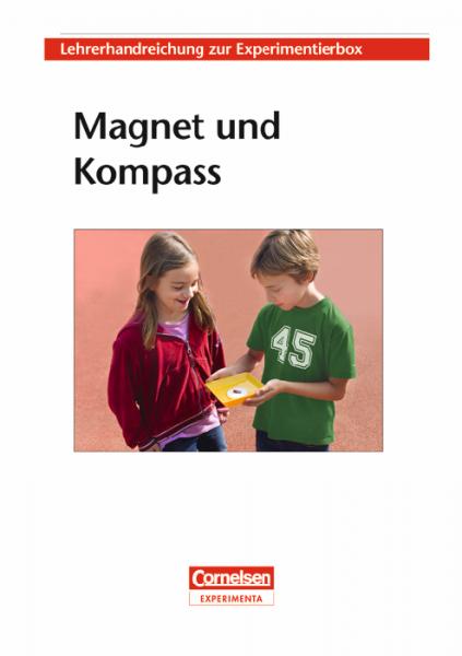 """Lehrerhandreichung """"Magnet und Kompass"""""""