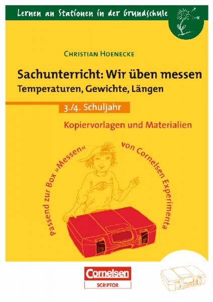 """Lernen an Stationen: """"Wir üben messen: Temperaturen, Gewichte, Längen"""""""