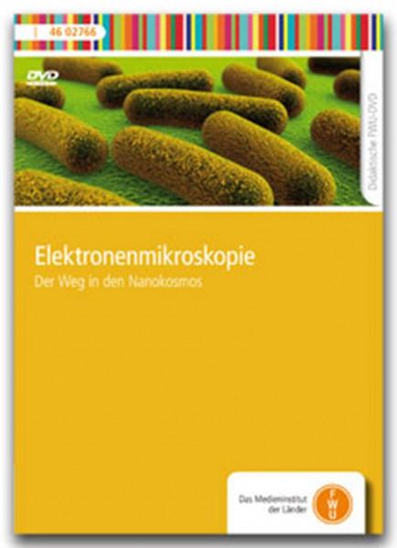 DVD - Elektronenmikroskopie - Der Weg in den Nanokosmos