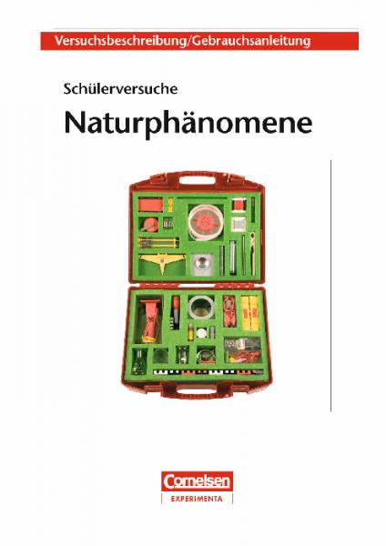 "Versuchsanleitung ""Naturphänomene"""