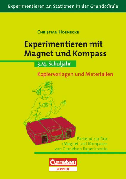 """Experimentieren an Stationen: """"Experimentieren mit Magnet und Kompass"""""""