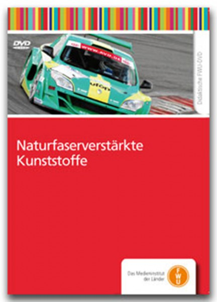 DVD - Naturfaserverstärkte Kunststoffe